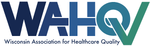 Wisconsin Association for Healthcare Quality